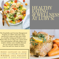 Hospitality and Tourism Management Program presents: Healthy Eating & Wellness at Luby's!