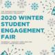 Winter Student Engagement Fair