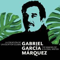 Exhibition: Gabriel García Márquez