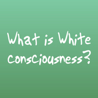 White Consciousness Conversations: For Students