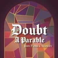 Simpson Productions Presents: Doubt, a Parable
