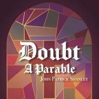 Simpson Productions Presents: Doubt, A Parable