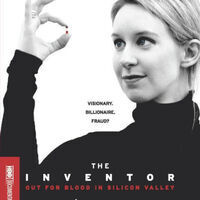 """""""The Inventor: Out for Blood in Silicon Valley"""" - Film Screening"""