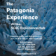 The Patagonia Experience at the SOJC Experience Hub - Opening Night!