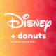 Disney & Donuts Fun