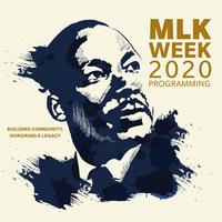 Dr. Martin Luther King, Jr., Week 2020