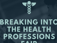 Breaking into the Health Professions Fair