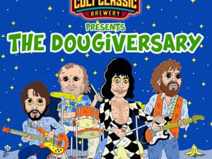The Dougiversary