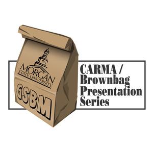Carma/Brownbag Presentation Series graphic