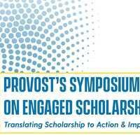 Provost's Symposium on Engaged Scholarship