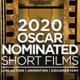 2020 Oscar Shorts Film Festival