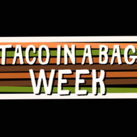 Taco in a Bag Week