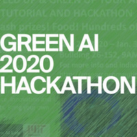 Green AI 2020: Tutorial and Hackathon