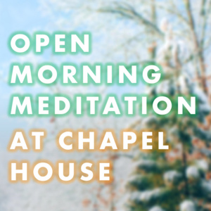 Open Morning Meditation