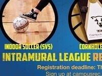IM League Registration Deadline: Basketball (5v5), Cornhole (2v2), Indoor Soccer (5v5)