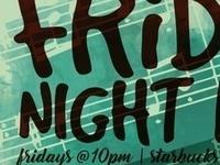 Friday Night Live Ft.  Sylvia Shi & Annika Limson (Sunnie)