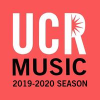 UCR Department of Music 2019-2020 Concert Season