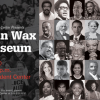 A poster for the  Blacks in Wax Live Museum event.