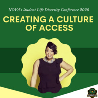 NOVA Student Life Diversity Conference: Creating a Culture of Access