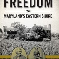 Shank Lecture Series presents: Plantations, Slavery & Freedom on Maryland's Eastern Shore