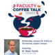 Faculty Coffee Talk Series