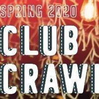 Spring 2020 Club Crawl