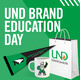 UND Brand Education Day