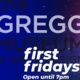 A poster about First Fridays at the Gregg Museum of Art & Design