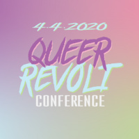 Queer Revolt: Annual LGBTQ+ Studies Conference