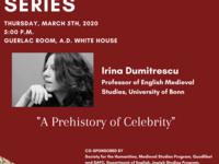 """Irina Dumitrescu, """"A Prehistory of Celebrity"""""""