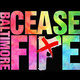 Baltimore Ceasefire Discussion
