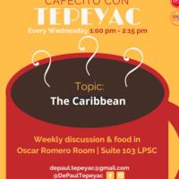 Cafecito con Tepeyac: The Caribbean