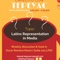 Cafecito con Tepeyac: Latinx Representation in the Media