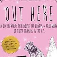 LGBTQ Film Series Screening of Out Here