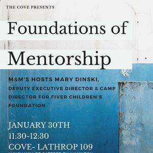 Foundations of Mentorship