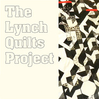 The Lynch Quilts Project
