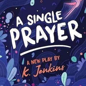 A Single Prayer