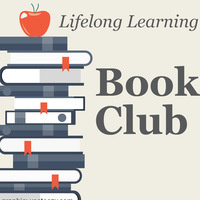 Lifelong Learning Book Club for Faculty and Staff