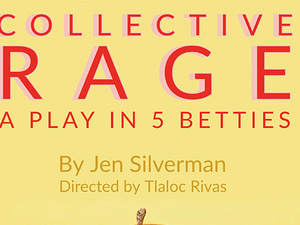 yellow flyer announcing play collective rage.