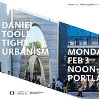Daniel Toole: Tight Urbanism