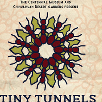 """EXHIBITION: """"Tiny Tunnels, Big Connections"""""""