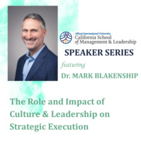 CSML Speaker Series: The Role and Impact of Culture and Leadership on Strategic Execution