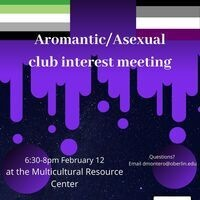 Aromantic/Asexual Club Interest Meeting