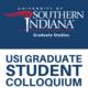 USI Graduate Studies logo with USI Graduate Student Colloquium text