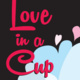 Love In A Cup - Clay Club
