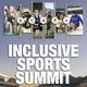 Inclusive sports summit