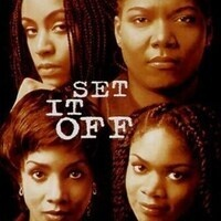 Movie: Set It Off