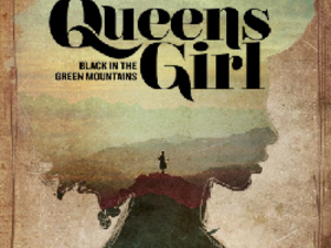 Queens Girl: Black in the Green Mountains