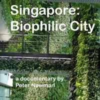 """SINGAPORE: BIOPHILIC CITY"" - Environmental Film Festival"