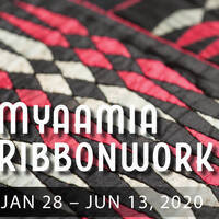 Myaamia Ribbonwork Exhibition Jan 28-Jun 13, 2020